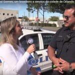 Entrevista com o Policial Gomes, um Brasileiro em Orlando
